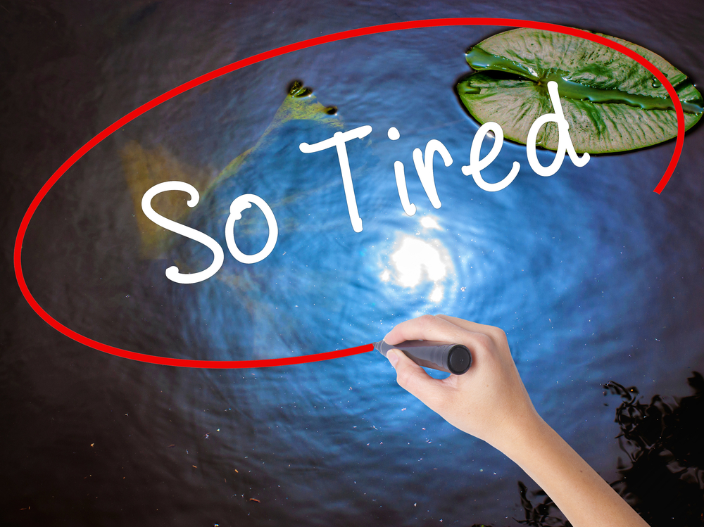 life so tired